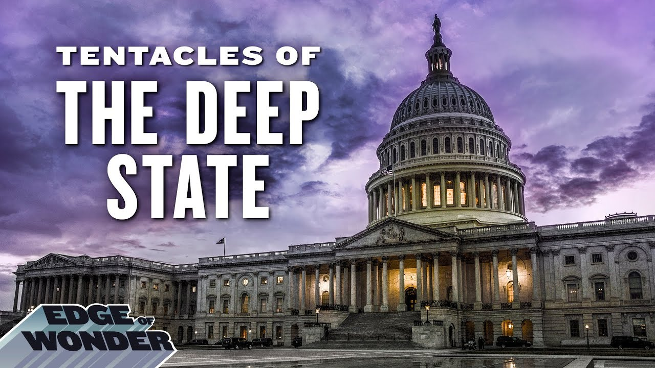 Tentacles of the Deep State EXPOSED PART 1