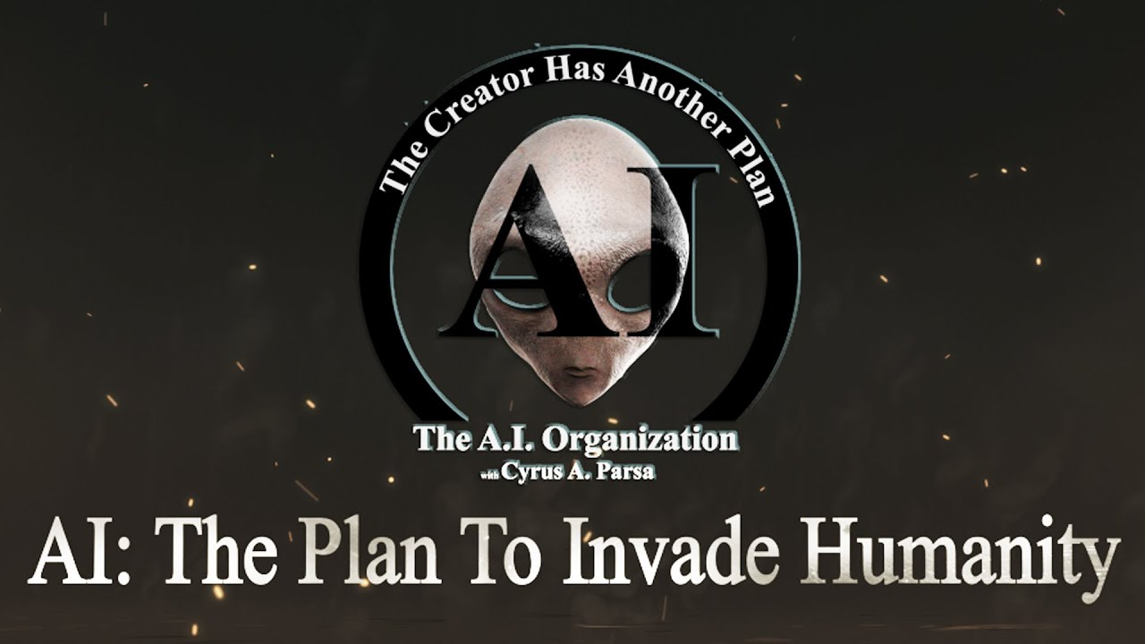 AI: THE PLAN TO INVADE HUMANITY