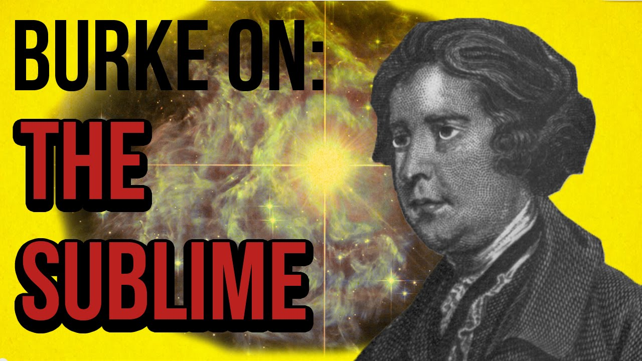 Burke on: The Sublime