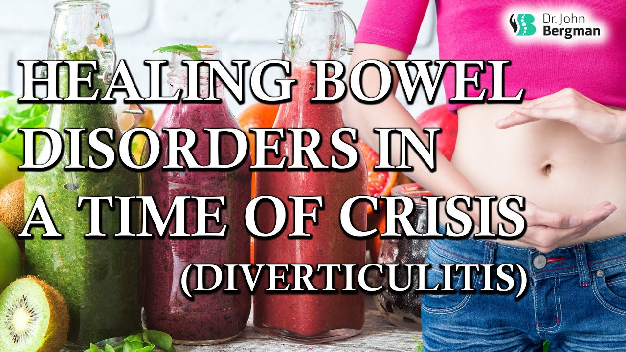 Healing Bowel disorderes in a time of crisis long
