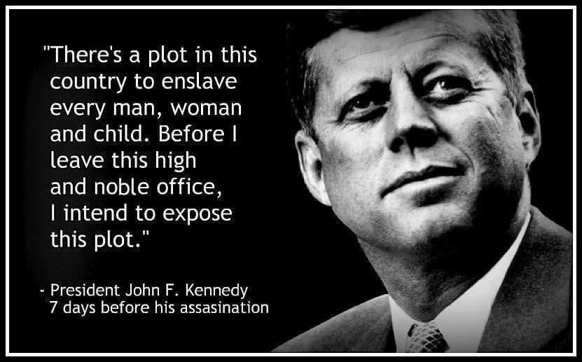 John F. Kennedy probably murdered for warning humanity